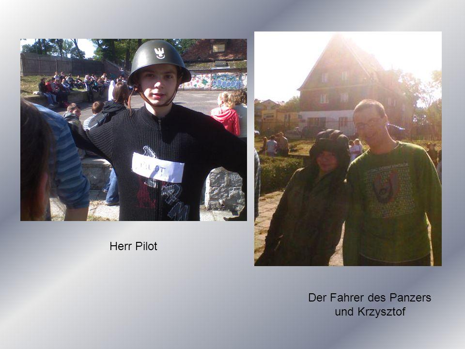 Herr Pilot Der Fahrer des Panzers und Krzysztof