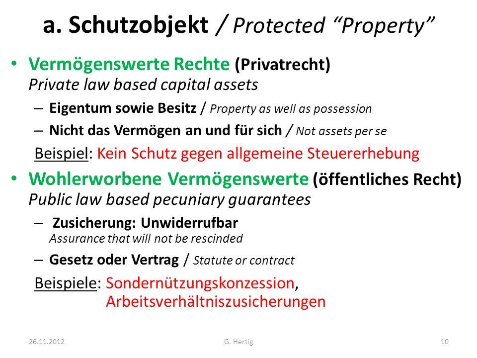a. Schutzobjekt / Protected Property Vermögenswerte Rechte (Privatrecht) Private law based capital assets – Eigentum sowie Besitz / Property as well a
