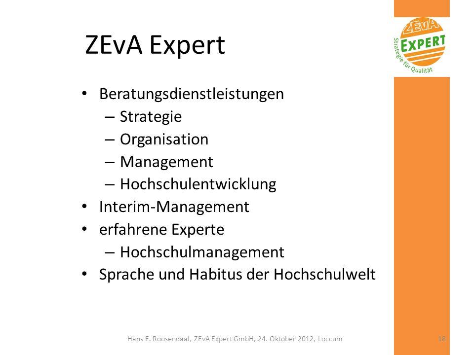 ZEvA Expert Beratungsdienstleistungen – Strategie – Organisation – Management – Hochschulentwicklung Interim-Management erfahrene Experte – Hochschulm