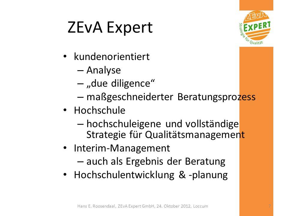 ZEvA Expert kundenorientiert – Analyse – due diligence – maßgeschneiderter Beratungsprozess Hochschule – hochschuleigene und vollständige Strategie fü