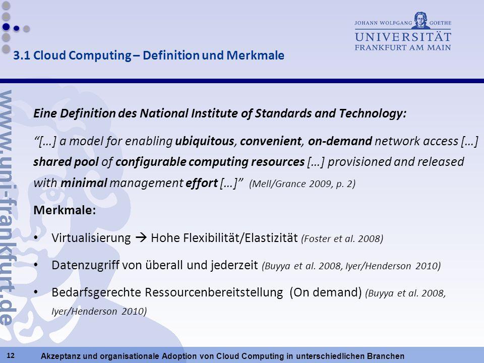 Akzeptanz und organisationale Adoption von Cloud Computing in unterschiedlichen Branchen Eine Definition des National Institute of Standards and Techn