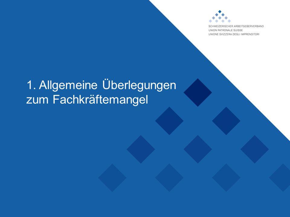 Schweizerischer Arbeitgeberverband, 1. Allgemeine Überlegungen zum Fachkräftemangel