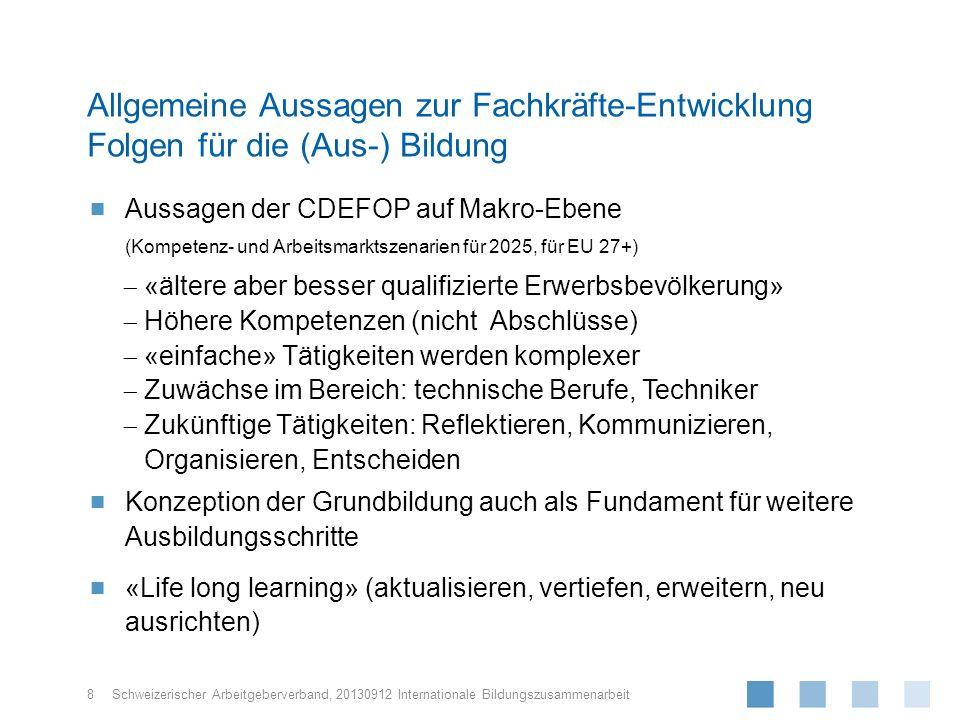 Schweizerischer Arbeitgeberverband, Aussagen der CDEFOP auf Makro-Ebene (Kompetenz- und Arbeitsmarktszenarien für 2025, für EU 27+) «ältere aber besse