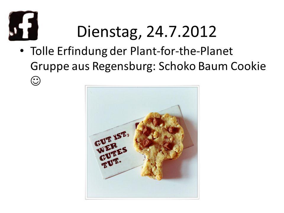 Tolle Erfindung der Plant-for-the-Planet Gruppe aus Regensburg: Schoko Baum Cookie Dienstag, 24.7.2012