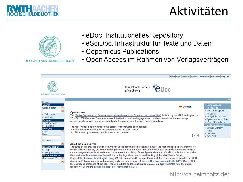 Aktivitäten eDoc: Institutionelles Repository eSciDoc: Infrastruktur für Texte und Daten Copernicus Publications Open Access im Rahmen von Verlagsvert