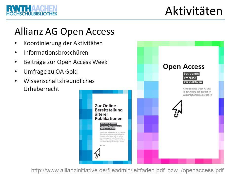 Aktivitäten Allianz AG Open Access Koordinierung der Aktivitäten Informationsbroschüren Beiträge zur Open Access Week Umfrage zu OA Gold Wissenschafts