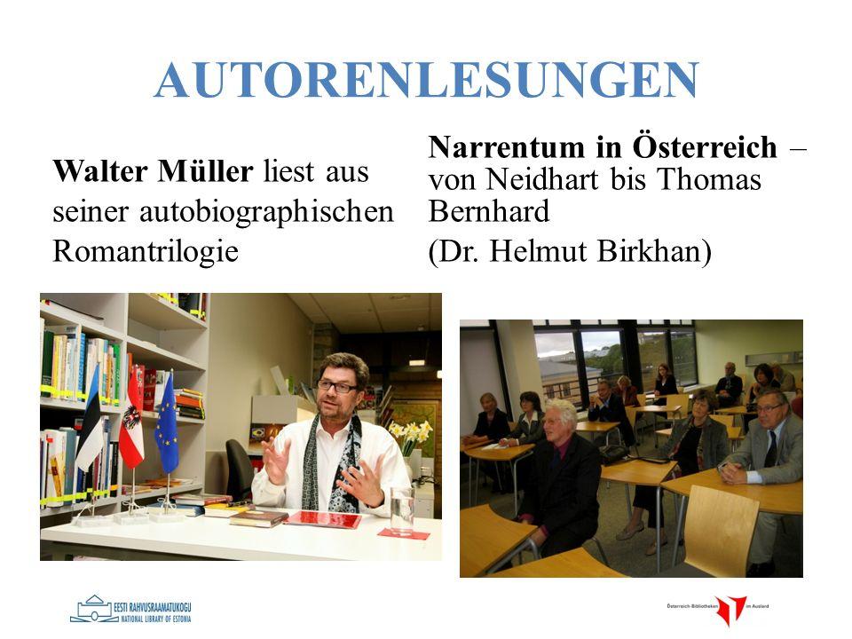 AUTORENLESUNGEN Walter Müller liest aus seiner autobiographischen Romantrilogie Narrentum in Österreich – von Neidhart bis Thomas Bernhard (Dr. Helmut