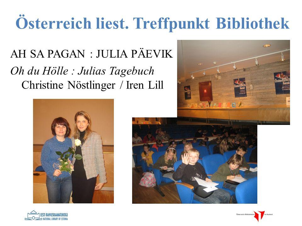 AH SA PAGAN : JULIA PÄEVIK Oh du Hölle : Julias Tagebuch Christine Nöstlinger / Iren Lill