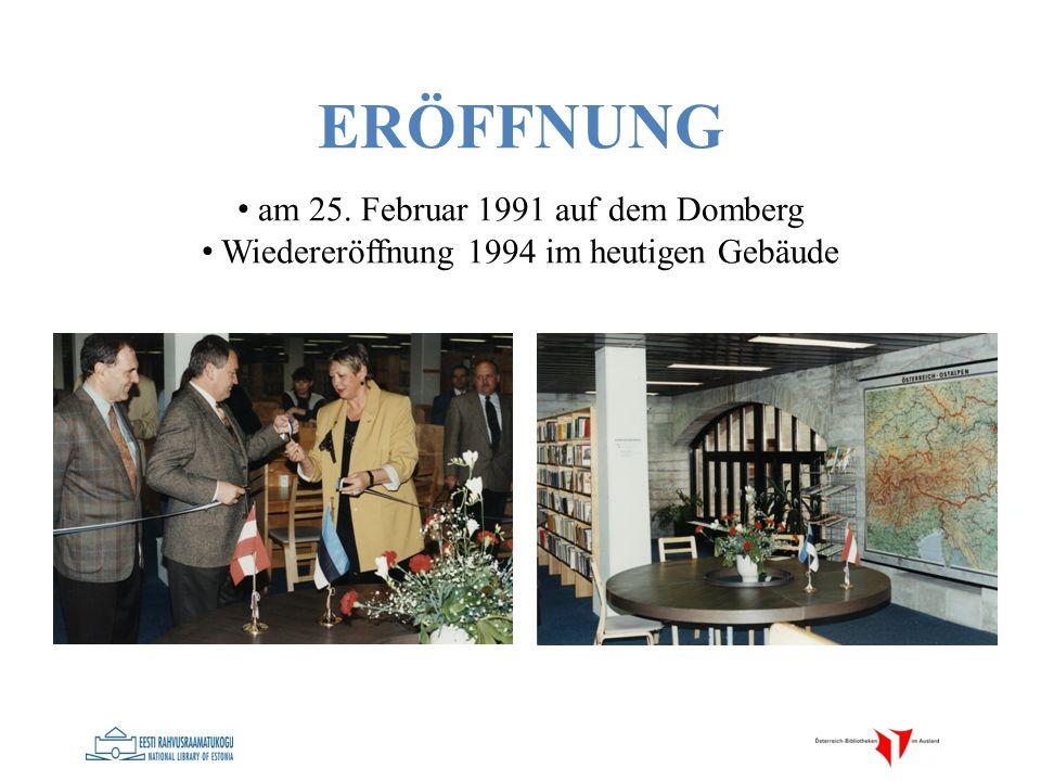 ERÖFFNUNG am 25. Februar 1991 auf dem Domberg Wiedereröffnung 1994 im heutigen Gebäude