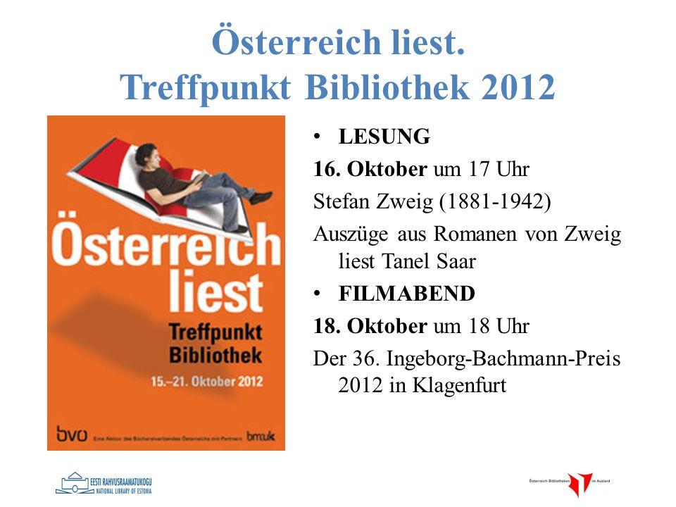 Österreich liest. Treffpunkt Bibliothek 2012 LESUNG 16. Oktober um 17 Uhr Stefan Zweig (1881-1942) Auszüge aus Romanen von Zweig liest Tanel Saar FILM