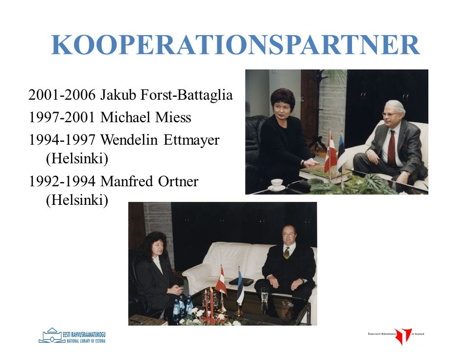 KOOPERATIONSPARTNER 2001-2006 Jakub Forst-Battaglia 1997-2001 Michael Miess 1994-1997 Wendelin Ettmayer (Helsinki) 1992-1994 Manfred Ortner (Helsinki)