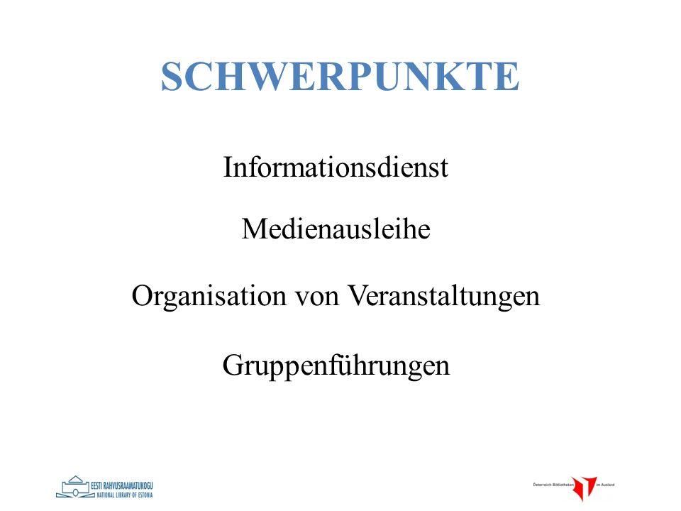 SCHWERPUNKTE Informationsdienst Medienausleihe Organisation von Veranstaltungen Gruppenführungen