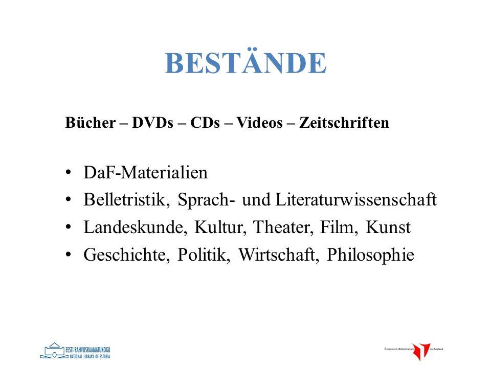 BESTÄNDE Bücher – DVDs – CDs – Videos – Zeitschriften DaF-Materialien Belletristik, Sprach- und Literaturwissenschaft Landeskunde, Kultur, Theater, Fi