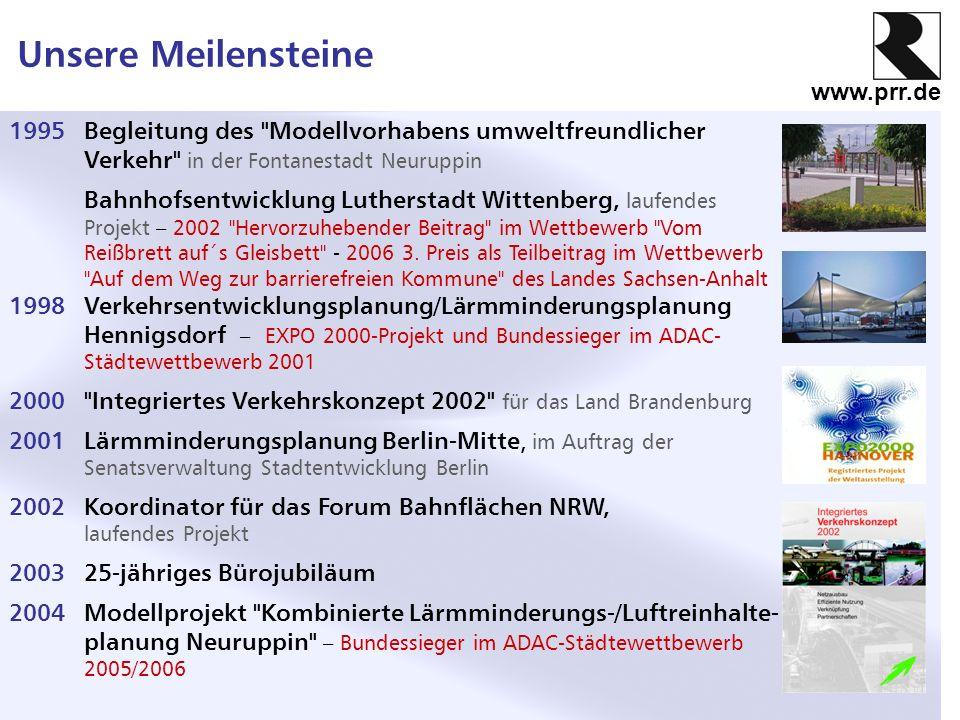 www.prr.de Unsere Meilensteine 1995Begleitung des