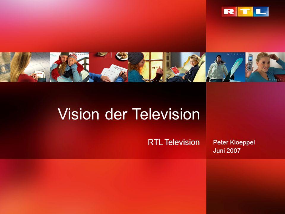 Peter Kloeppel Juni 2007 Vision der Television RTL Television