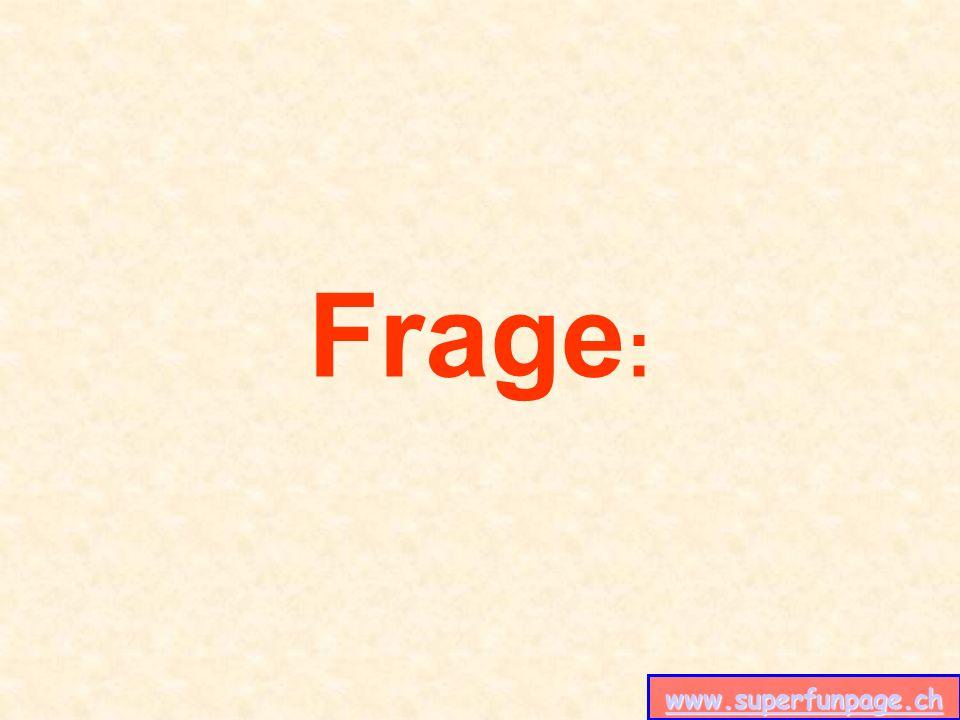 www.superfunpage.ch Frage :