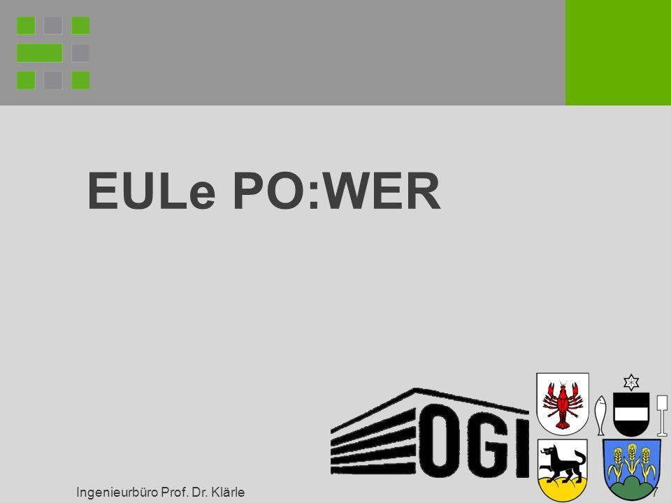 Ingenieurbüro Prof. Dr. Klärle 7 EULe PO:WER