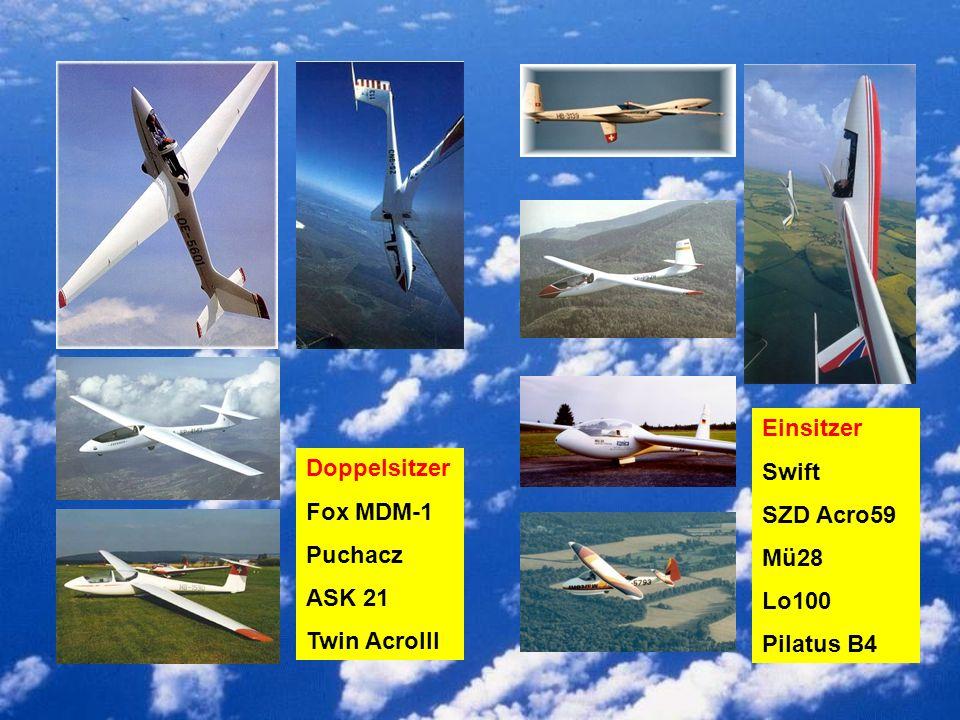 Doppelsitzer Fox MDM-1 Puchacz ASK 21 Twin AcroIII Einsitzer Swift SZD Acro59 Mü28 Lo100 Pilatus B4