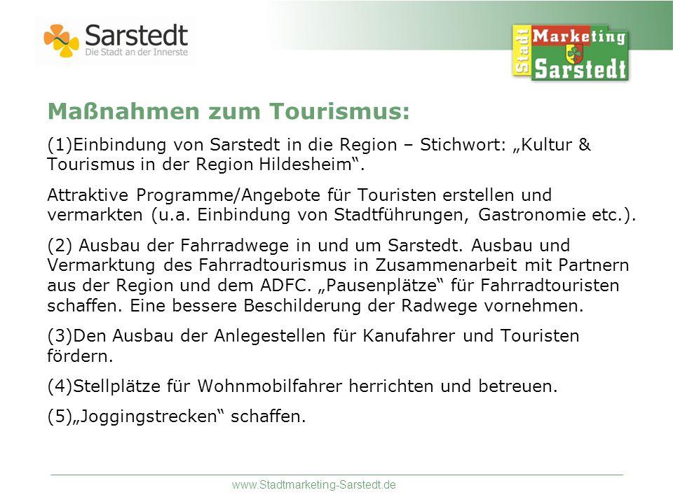 www.Stadtmarketing-Sarstedt.de Maßnahmen zum Tourismus: (1)Einbindung von Sarstedt in die Region – Stichwort: Kultur & Tourismus in der Region Hildesh