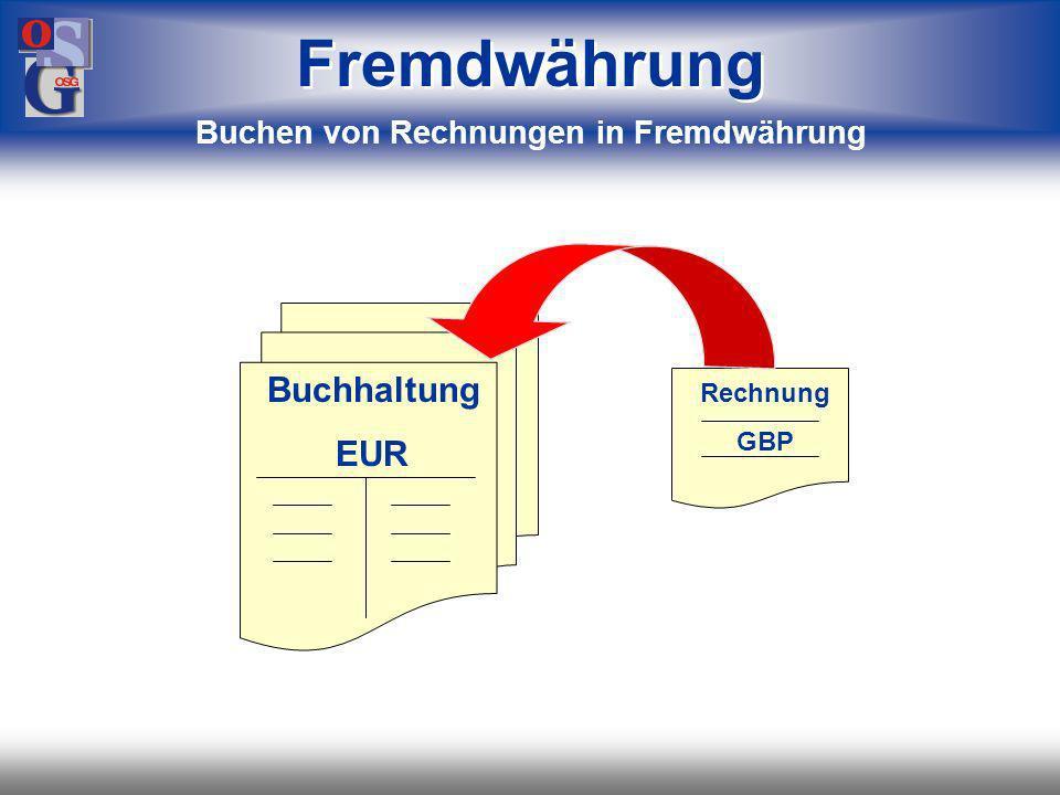 OSG 38 Buchhaltung EUR Fremdwährung Buchhaltung in Hauswährung