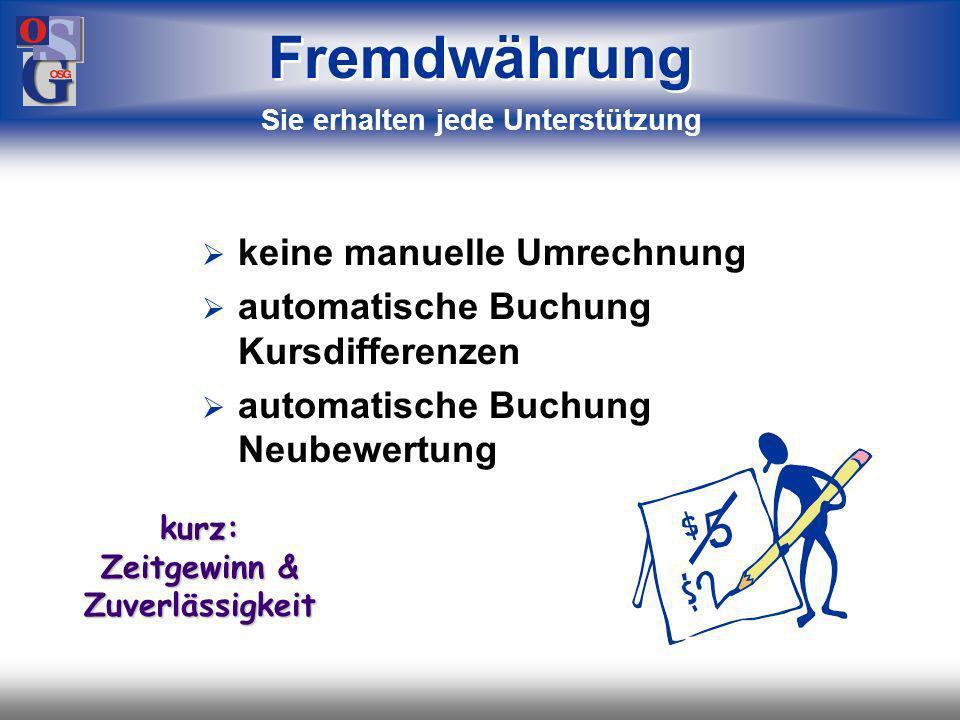 OSG 43 EUR GBP CHF USD Fremdwährung Übersichten in Haus- oder Transaktionswährung