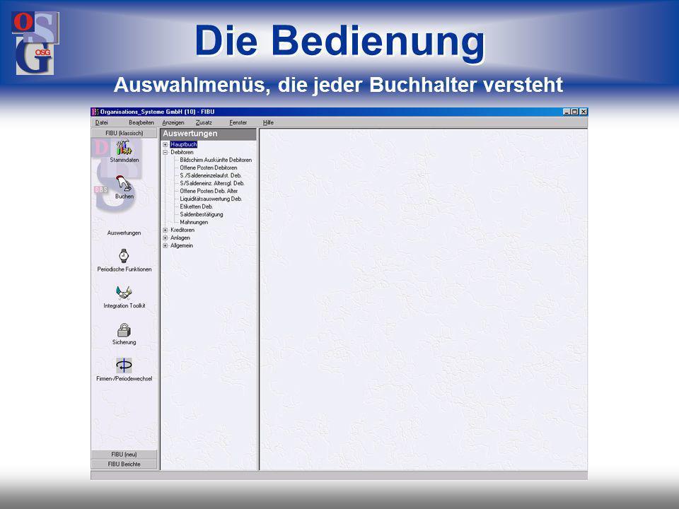 OSG 7 Die Bedienung Auswahlmenüs, die jeder Buchhalter versteht