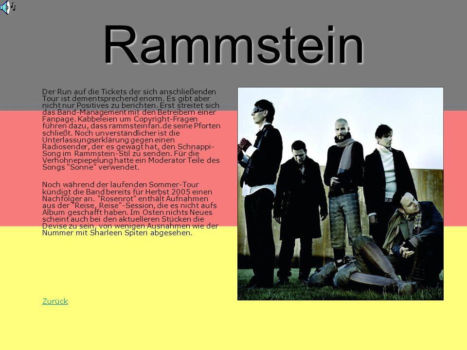 Rammstein Der Run auf die Tickets der sich anschließenden Tour ist dementsprechend enorm.