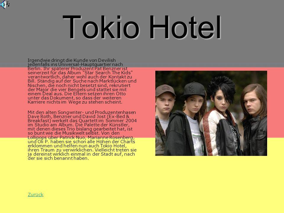 Tokio Hotel Irgendwie dringt die Kunde von Devilish jedenfalls ins Universal-Hauptquartier nach Berlin.