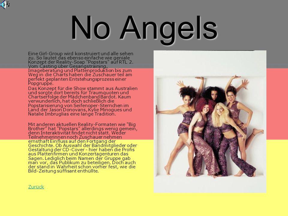 No Angels Eine Girl-Group wird konstruiert und alle sehen zu.