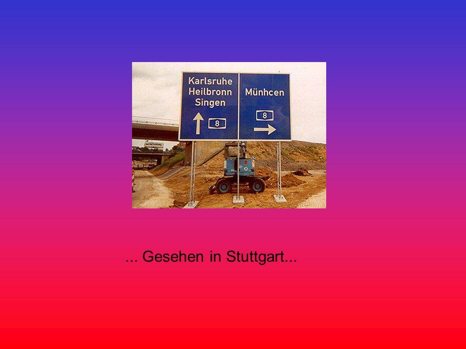 ... Gesehen in Stuttgart...