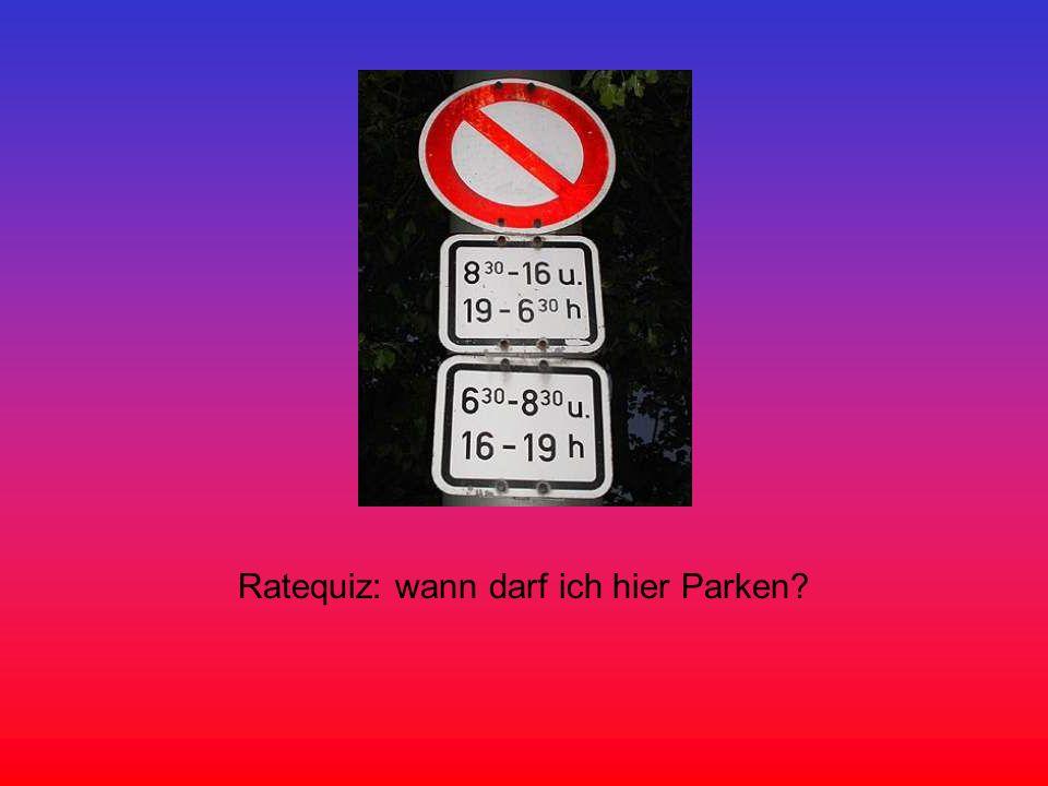 Ratequiz: wann darf ich hier Parken