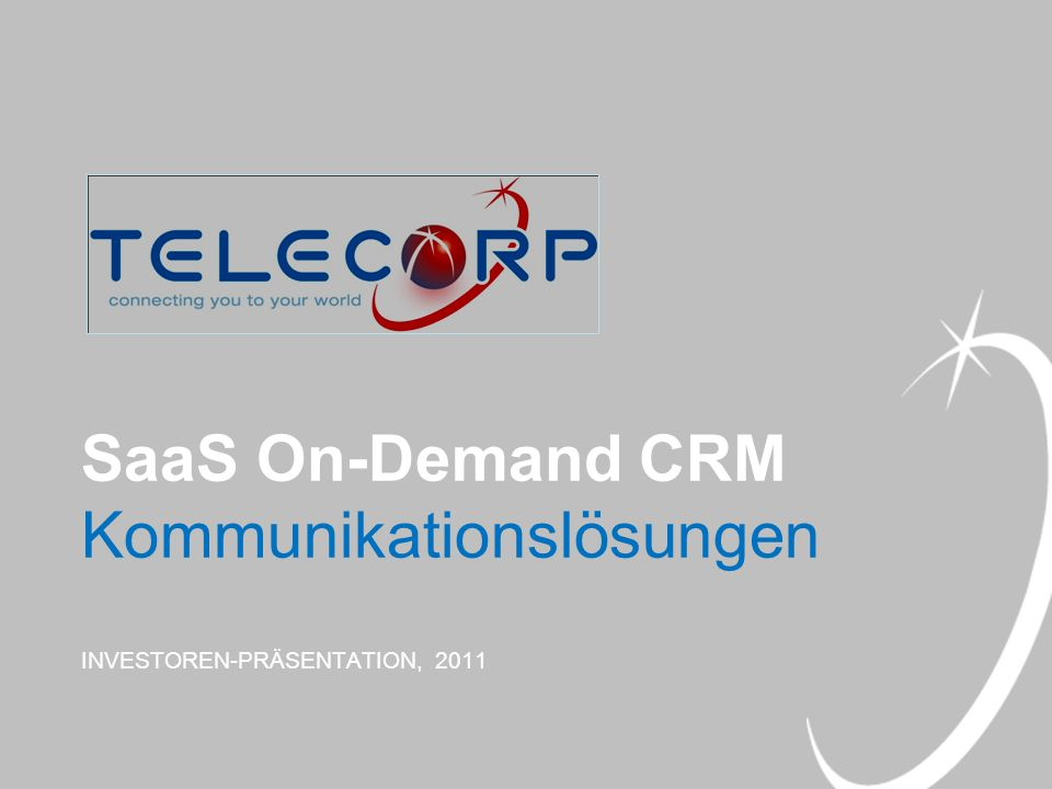 SaaS On-Demand CRM Kommunikationslösungen INVESTOREN-PRÄSENTATION, 2011
