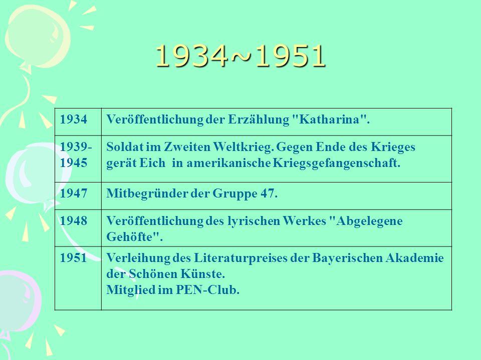1934~1951 1934Veröffentlichung der Erzählung