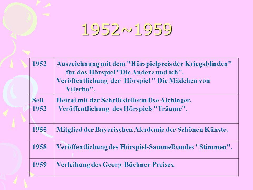 1952~1959 1952Auszeichnung mit dem