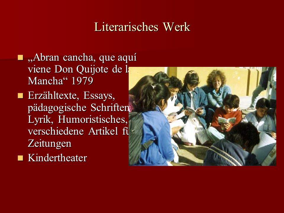 Literarisches Werk Abran cancha, que aquí viene Don Quijote de la Mancha 1979 Abran cancha, que aquí viene Don Quijote de la Mancha 1979 Erzähltexte,
