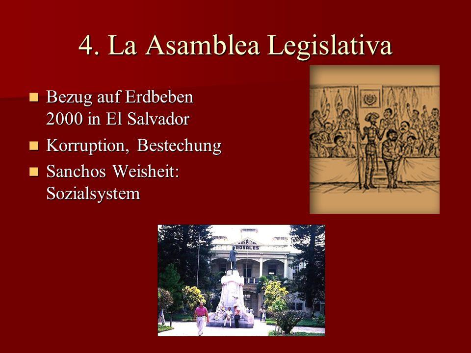 4. La Asamblea Legislativa Bezug auf Erdbeben 2000 in El Salvador Bezug auf Erdbeben 2000 in El Salvador Korruption, Bestechung Korruption, Bestechung