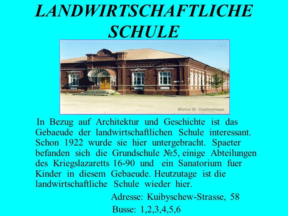 LANDWIRTSCHAFTLICHE SCHULE In Bezug auf Architektur und Geschichte ist das Gebaeude der landwirtschaftlichen Schule interessant. Schon 1922 wurde sie