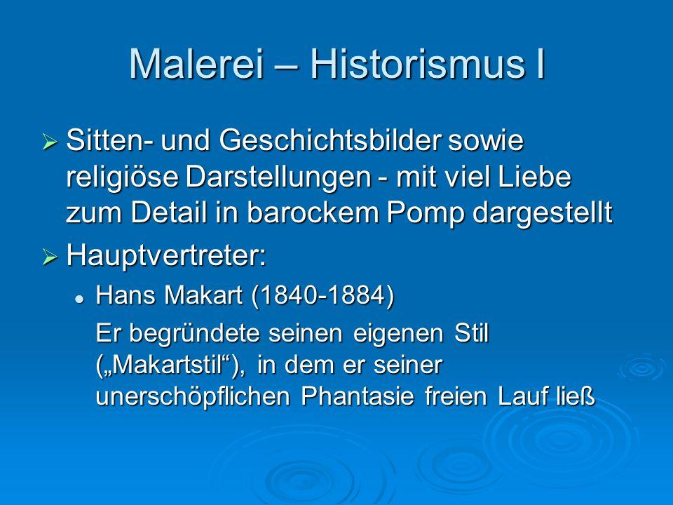 Malerei – Historismus I Sitten- und Geschichtsbilder sowie religiöse Darstellungen - mit viel Liebe zum Detail in barockem Pomp dargestellt Sitten- un