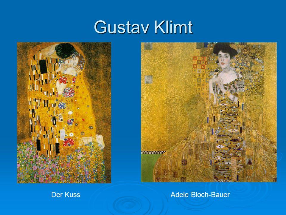 Gustav Klimt Der KussAdele Bloch-Bauer