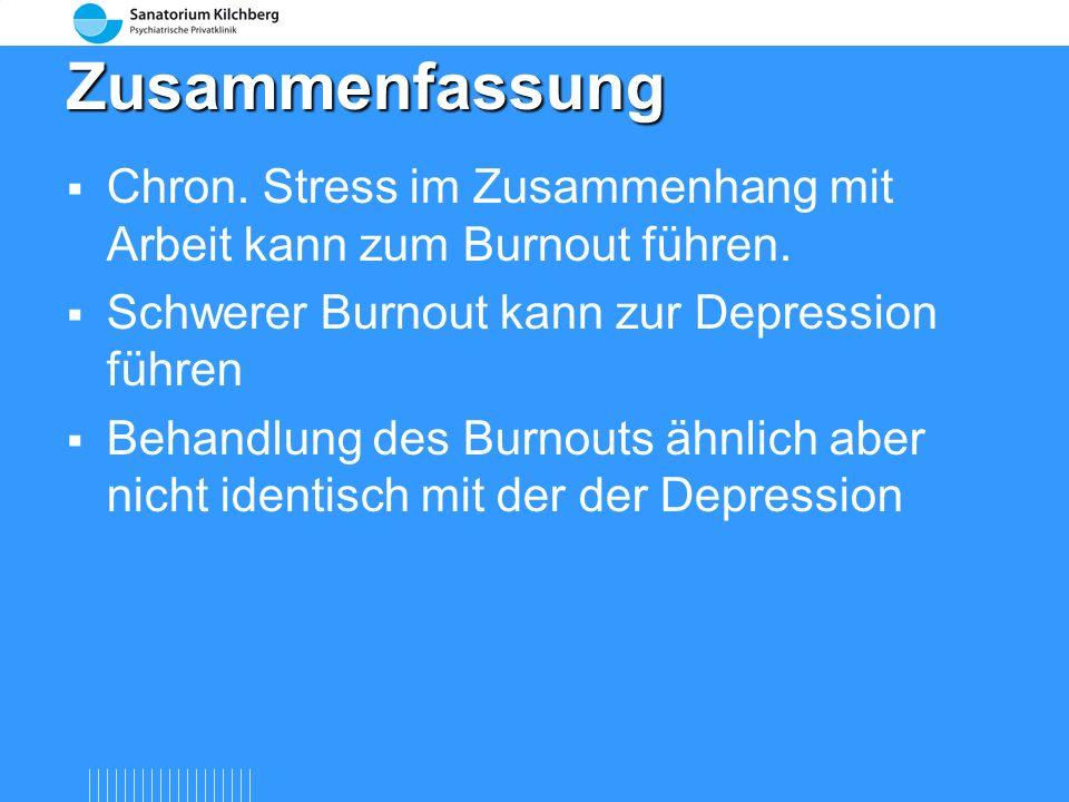 Therapie des Burnout Überprüfung der Arbeitssituation Soziotherapeutische Unterstützung Kognitiv-verhaltenstherapeutische Massnahmen Pharmakotherapie