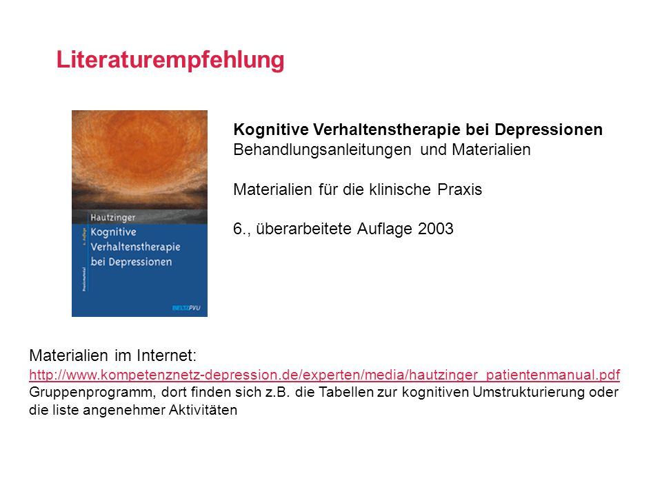 Literaturempfehlung Kognitive Verhaltenstherapie bei Depressionen Behandlungsanleitungen und Materialien Materialien für die klinische Praxis 6., über