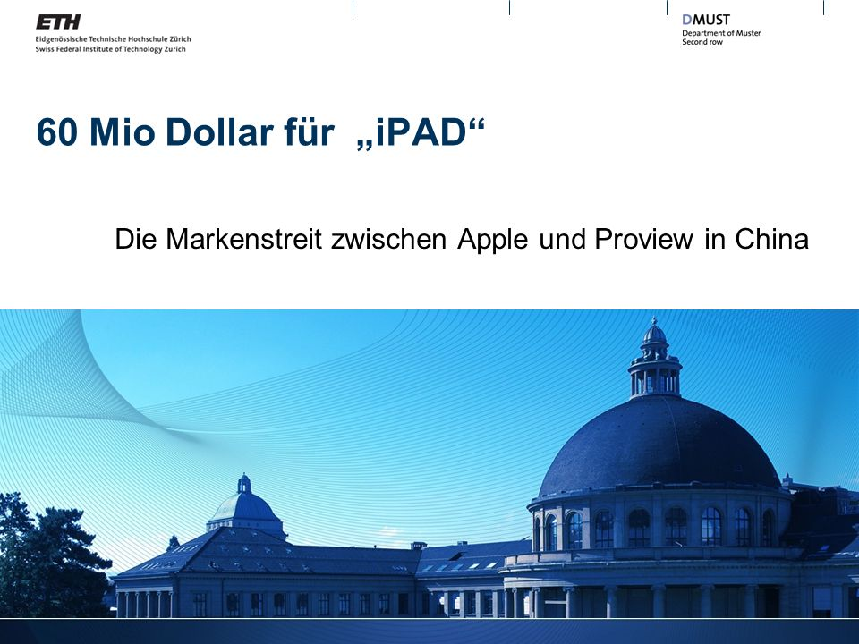 60 Mio Dollar für iPAD Die Markenstreit zwischen Apple und Proview in China