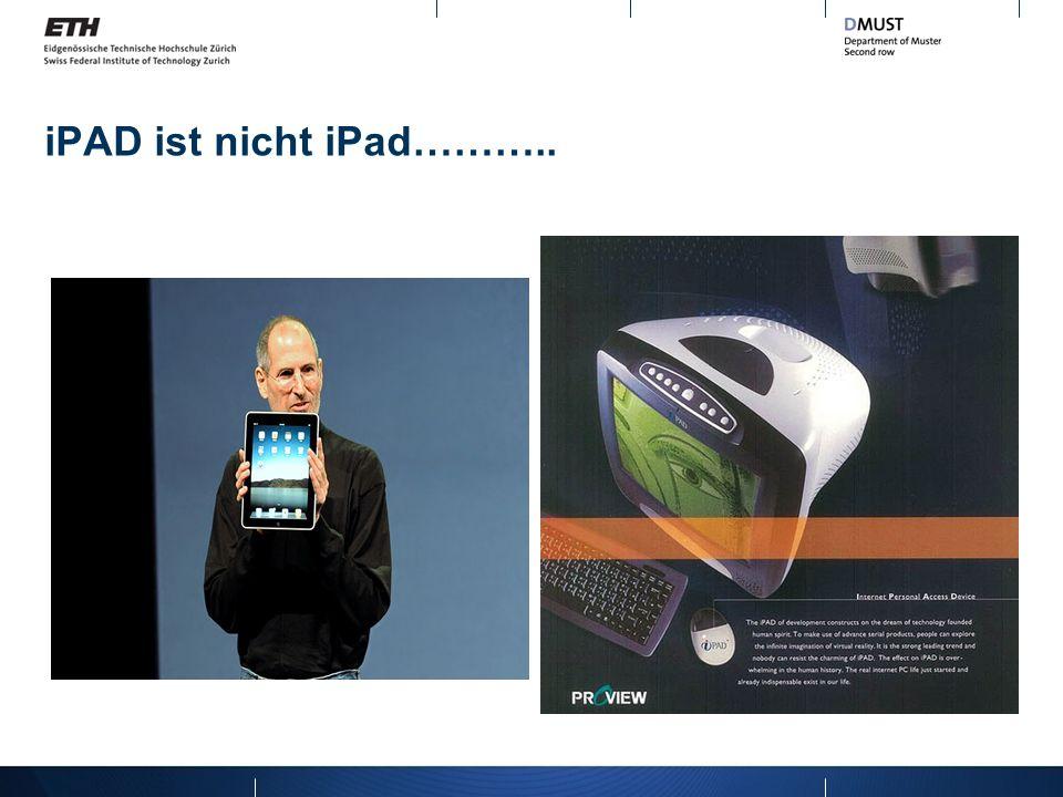 iPAD ist nicht iPad………..