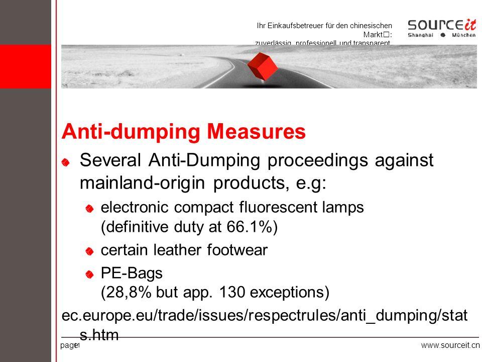 Ihr Einkaufsbetreuer für den chinesischen Markt: zuverlässig, professionell und transparent. pagewww.sourceit.cn 11 Anti-dumping Measures Several Anti