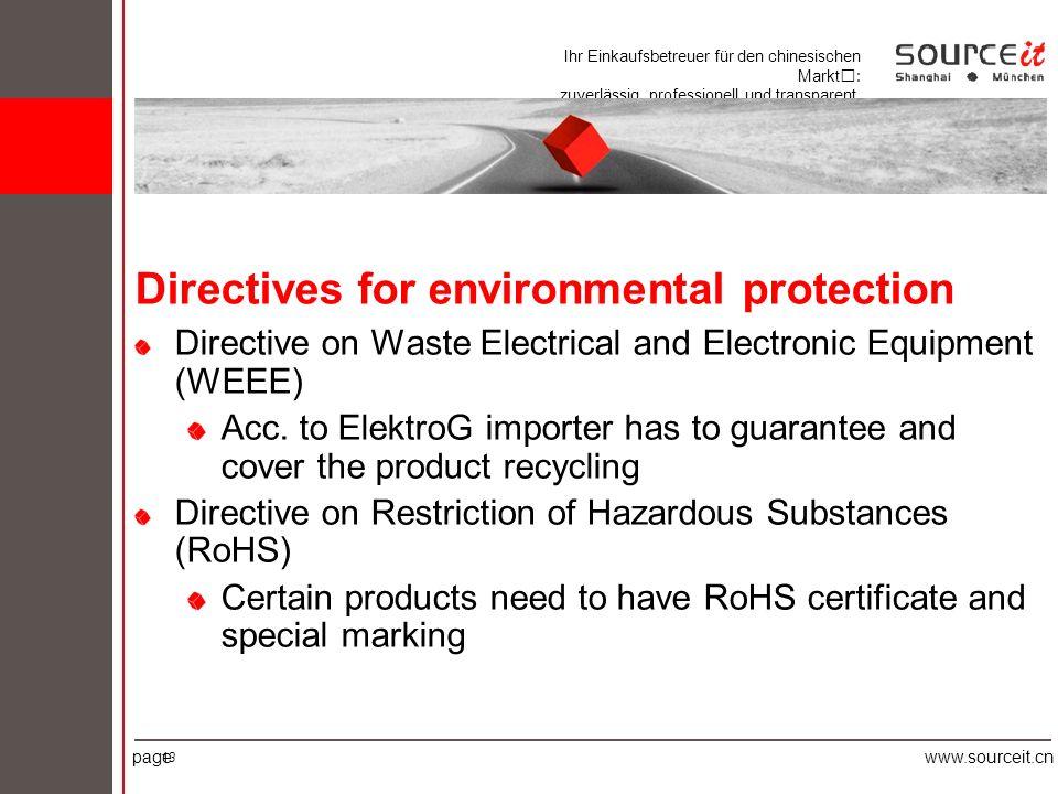 Ihr Einkaufsbetreuer für den chinesischen Markt: zuverlässig, professionell und transparent. pagewww.sourceit.cn 13 Directives for environmental prote