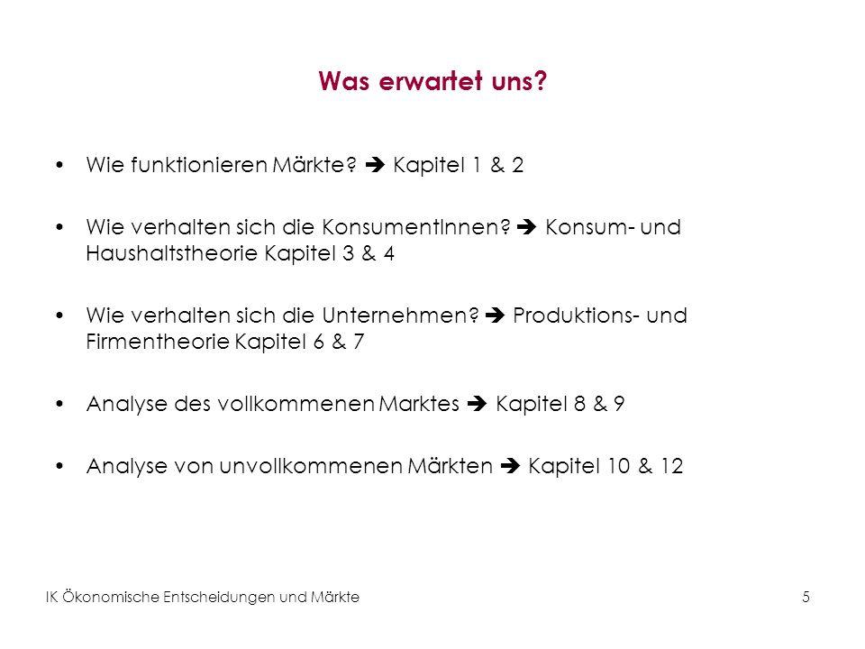IK Ökonomische Entscheidungen und Märkte26 Übung 2: Komparativ statische Analyse Analysieren Sie die Auswirkungen einer Hitzewelle in Österreich auf den Eiscrememarkt.