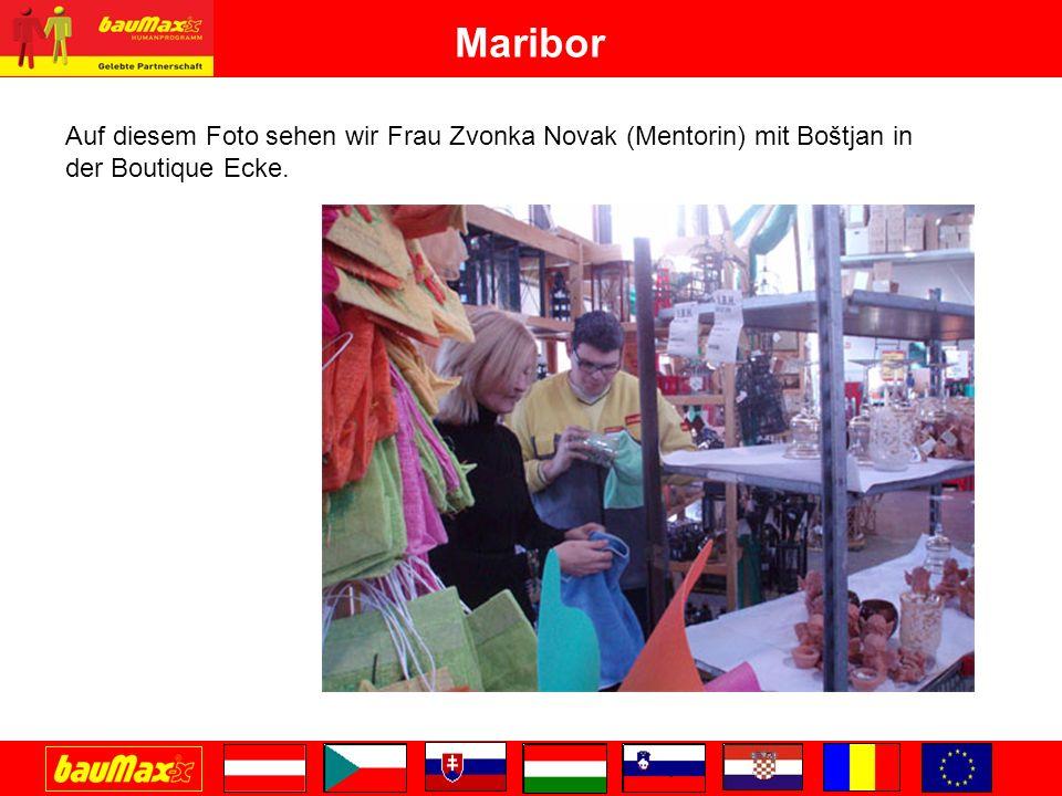 Maribor Auf diesem Foto sehen wir Frau Zvonka Novak (Mentorin) mit Boštjan in der Boutique Ecke.