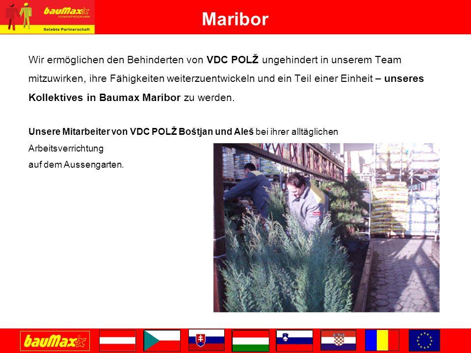 Maribor Wir ermöglichen den Behinderten von VDC POLŽ ungehindert in unserem Team mitzuwirken, ihre Fähigkeiten weiterzuentwickeln und ein Teil einer Einheit – unseres Kollektives in Baumax Maribor zu werden.