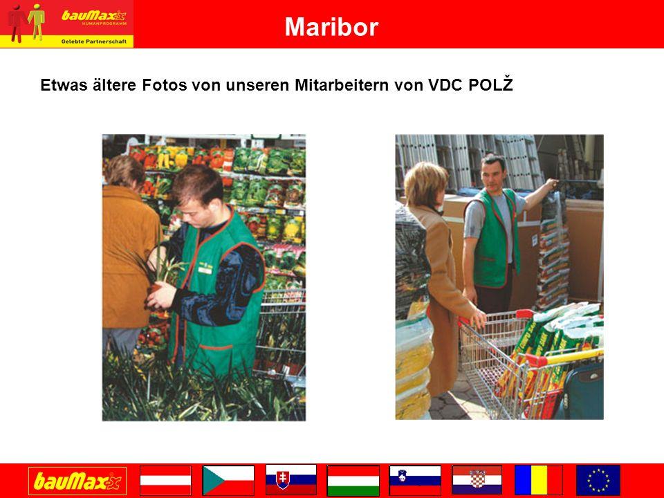 Maribor Etwas ältere Fotos von unseren Mitarbeitern von VDC POLŽ