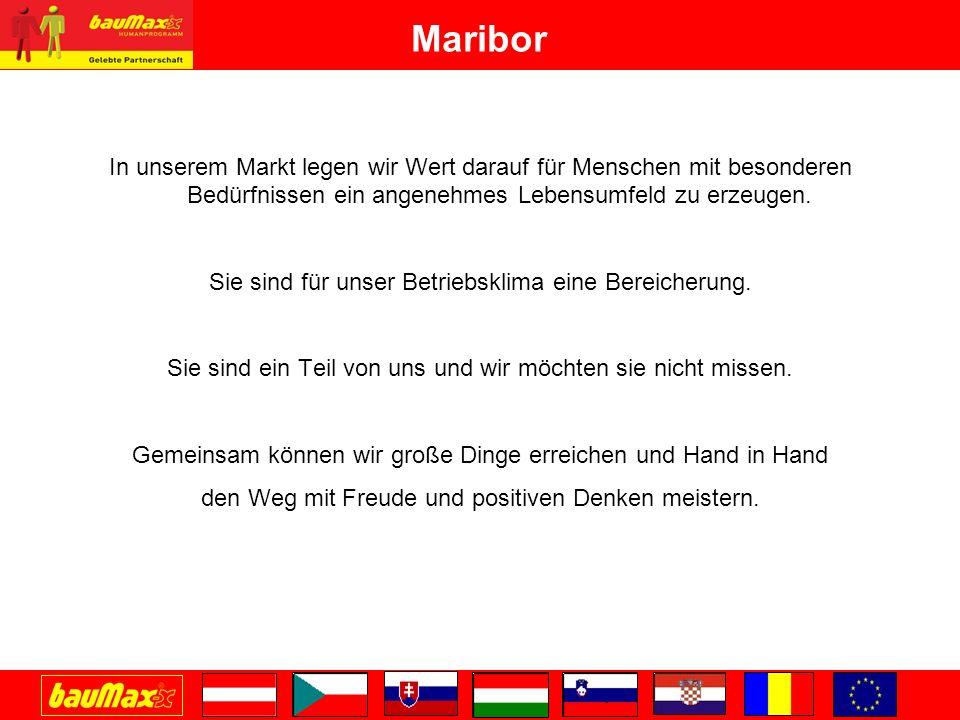 Maribor In unserem Markt legen wir Wert darauf für Menschen mit besonderen Bedürfnissen ein angenehmes Lebensumfeld zu erzeugen.
